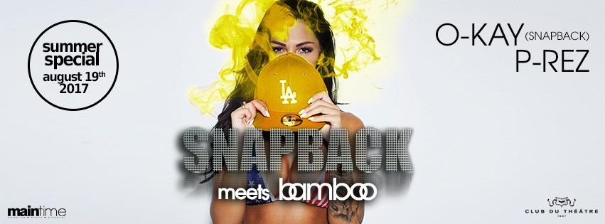 Snapback meets Bamboo - ladies free entry till 23:30