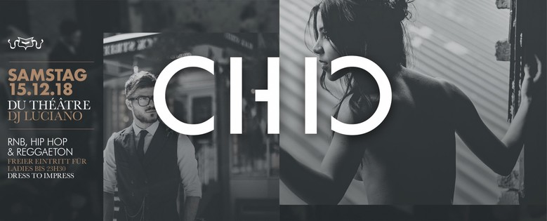 Chic - big label relase - ladies free entry till 23h30