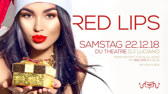 RED LIPS - Ladies free entry with red lips till 23h30
